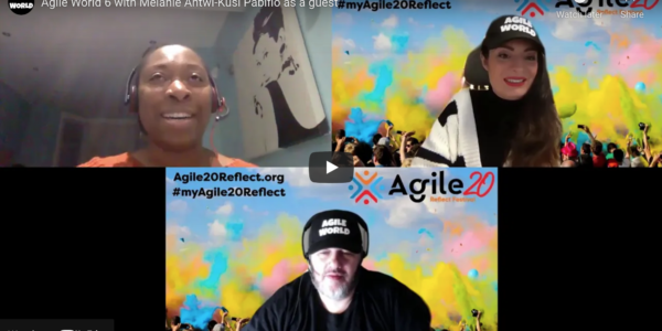 Agile World S1 E6 with Melanie Antwi-Kusi Pabifio as a guest