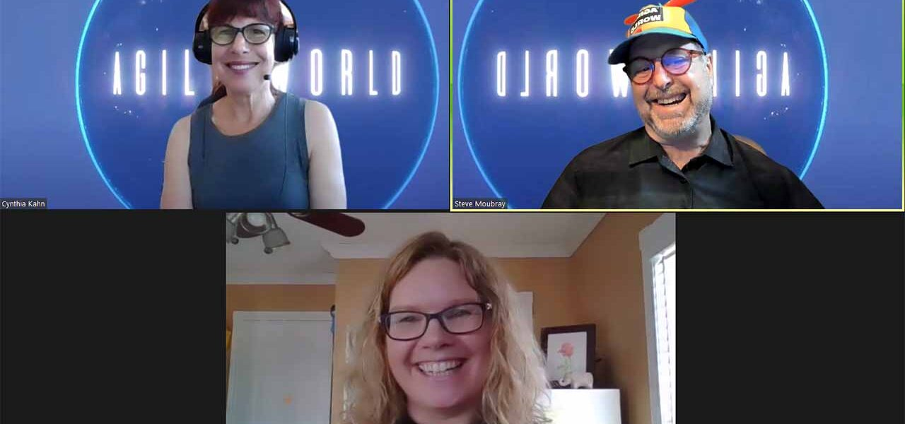 Wicked Problems on Agile World News with Joanne Stone, Cynthia Kahn and Steve Moubray